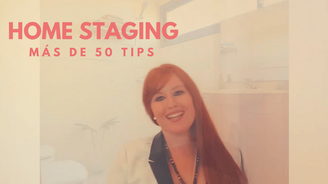 Más de 50 Tips Home Staging